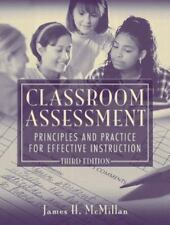 Classroom Assessment: Principles and Practice for Effective Instruction, Third E