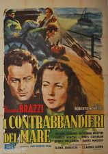 manifesto 4F orig. I CONTRABBANDIERI DEL MARE Rossano Brazzi Elena Zareschi 1948