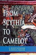 Arthurian Characters and Themes: From Scythia to Camelot : A Radical...