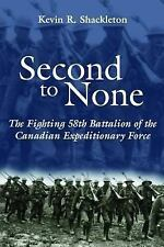 WW1 Canadian Second to None Fighting 58th Battalion of the CEF Reference Book