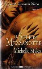 (B) Il sole di Mezzanotte Styles Michelle  H. Mondadori 2009