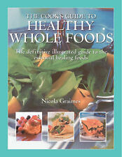 Cook's Guide to Healthy Wholefood Graimes, Nicola Excellent Book
