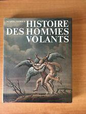 HISTOIRE DES HOMMES VOLANTS