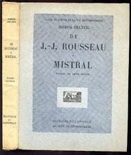 Joseph Delteil : DE J.-J. ROUSSEAU A MISTRAL - 1928 - Etude de René Groos