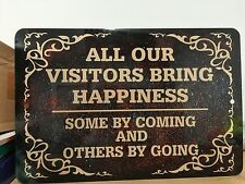 Man Cave Funny Signs Metal Sign All Visitors Bring Happiness