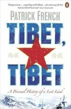 Tibet, Tibet: A Personal History of a Lost Land by Patrick French (Paperback,...