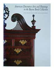 American Decorative Arts and Paintings in the Bayou Bend Collection by Museum...