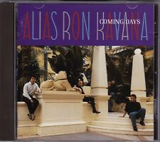 Alias Ron Kavana - Coming Days - CD (Chiswick CDWIKD94 ACE 1991)