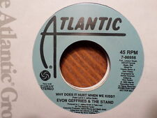 """PROMO ATLANTIC 7"""" 45 RECORD/EVON GEFFRIES/WHY DOES IT HURT WHEN WE KISS/NR MNT"""