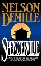 Spencerville, Nelson DeMille, 0446515051, Book, Acceptable