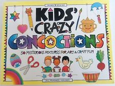 New Kids' Crazy Concoctions 50 Arts and Crafts Fun Williamson Kids Can Book