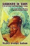 Lorenzo in Taos by Mabel Luhan (2007, Paperback)