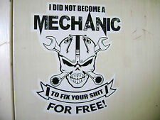 MECHANIC FOR FREE  sticker for Hot rods, Gasser, Rat Rods