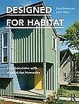 Designed for Habitat : Collaborations with Habitat for Humanity by Justin...