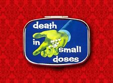DEATH IN SMALL DOSES MEDICINE DRUGS MOVIE BOX HOLDER STASH METAL PILL MINT CASE