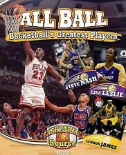 All Ball : Basketball's Greatest Players by Jennifer Rivkin (2015, Hardcover)