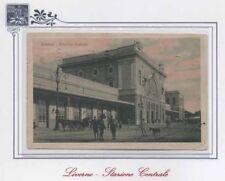 CARTOLINA 1922 ITALY LIVORNO STAZIONE CENTRALE RIF. 19