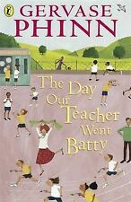 Gervase Phinn The Day Our Teacher Went Batty (Puffin Poetry) Very Good Book