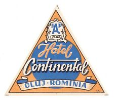 Hotel Continental CLUJ Romania (I) luggage label Kofferaufkleber   x1414