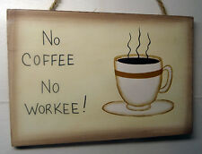 no coffee no workee wood wall sign home decor, wall decor, office decor