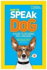 Newman, Aline Alexander/ We...-How To Speak Dog -Children, Young Adults - As New