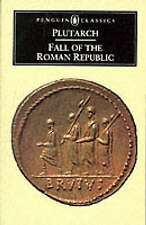 The Fall of the Roman Republic by Plutarch (Paperback, 1973)