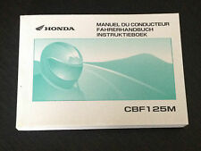 HONDA CBF 125 M - OWNERS MANUAL USUARIO LIBRETTO USO HANDBOOK - F / NL / D TEXT
