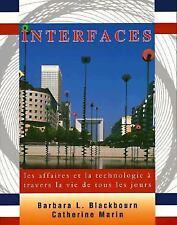 Interfaces : Les Affaires et la Technologie à Travers la Vie de Tous les...