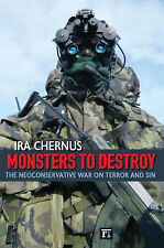 Monsters to Destroy: The Neoconservative War on Terror and Sin, Chernus, Ira, Ve