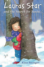 NEW  LAURA'S STAR and the SEARCH FOR SANTA by Klaus Baumgart (Paperback, 2006)