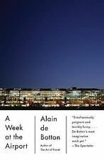 A Week at the Airport (Vintage International Original)-ExLibrary