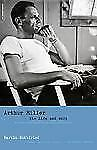 Arthur Miller: His Life and Work-ExLibrary
