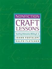 Nonfiction Craft Lessons: Teaching Information Writing K-8 by Portalupi, JoAnn,