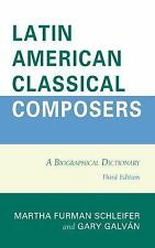 NEW - Latin American Classical Composers: A Biographical Dictionary