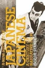 A New History of Japanese Cinema : A Century of Narrative Film by Isolde...