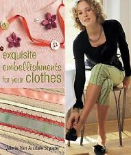 "Book ""Exquisite Embellishments for Your Clothes""  by Valerie Van Arsdale Shrader"