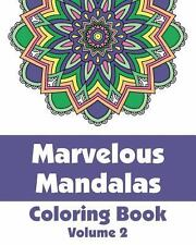 Marvelous Mandalas Coloring Book by H. R. Wallace Publishing (2013, Paperback)