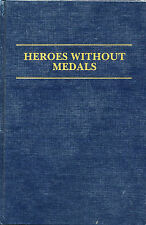 Heroes without Medals by Yehuda Adelman (1983, HB) Holocaust Lithuania  W3
