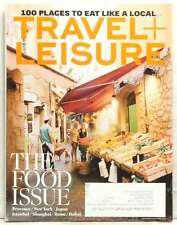 TRAVEL AND LEISURE MAGAZINE THE FOOD ISSUE NEW YORK JAPAN ROME DUBAI SHANGHAI!!!