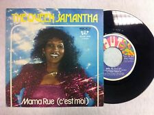 45 GIRI VINILE  THE QUEEN SAMANTHA FUNKY CELEBRATION/ MAMA RUE  NUOVO D' EPOCA