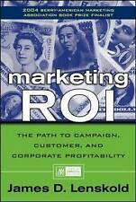 Marketing ROI: The Path to Campaign, Customer, and Corporate Profitability by Ja