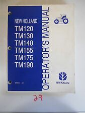 New Holland TM120 TM130 TM140 TM155 TM175 TM190 Operator's Manual Owner's 6/04