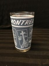 Montreal Canada Vintage Souvenir Drinking Glass 1950 -60's