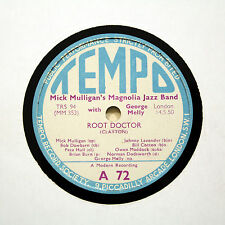 """MICK MULLIGAN'S MAGNOLIA JAZZ BAND """"Root Doctor / 1919"""" TEMPO A-72 [78 RPM]"""