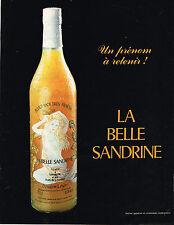 PUBLICITE ADVERTISING 045  1985  LA BELLE SANDRINE  apéritif