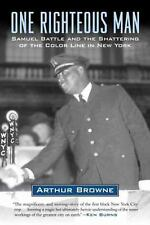 One Righteous Man: Samuel Battle and the Shattering of the Color Line in New Y..