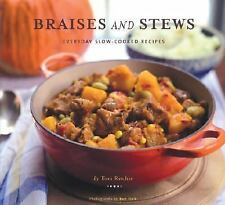 Braises and Stews: Everyday Slow-Cooked Recipes