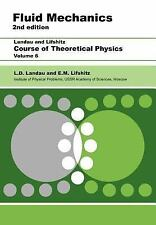 Course of Theoretical Physics (Volume 6): Fluid Mechanics, 2nd ed. by L.D. Landa