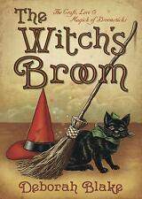 NEW - The Witch's Broom: The Craft, Lore & Magick of Broomsticks