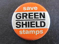 Save Green Shields Stamps Badge